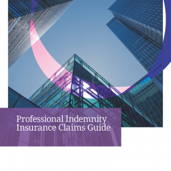 Professional Indemnity Insurance Claims Guide